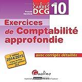 DCG 10 Exercices de comptabilité approfondie - Avec corrigés détaillés