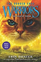 Warriors: The Broken Code #2: The Silent Thaw (Warriors: The Broken Code, 2)