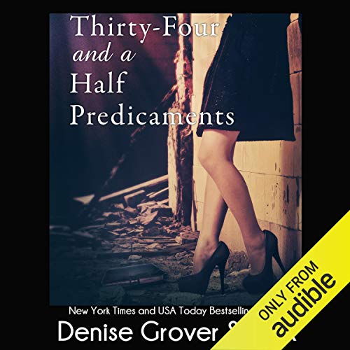 Thirty-Four and a Half Predicaments audiobook cover art
