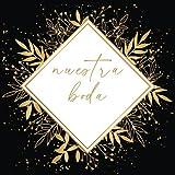 Libro de BODAS DE ORO: invitaciones de boda - Libro de mensajes - Idea de regalo o detalle de boda original para la pareja