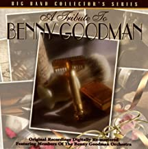 Tribute To Benny Goodman: Big Band Collector's Series