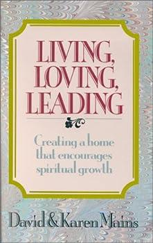 Living, Loving, Leading 0880702257 Book Cover