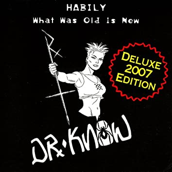 Habily - What Was Old Is New (Deluxe 2007 Edition)