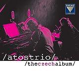 Atos Trio - The Czech Album - Antonín Dvorák - Bedrich Smetana