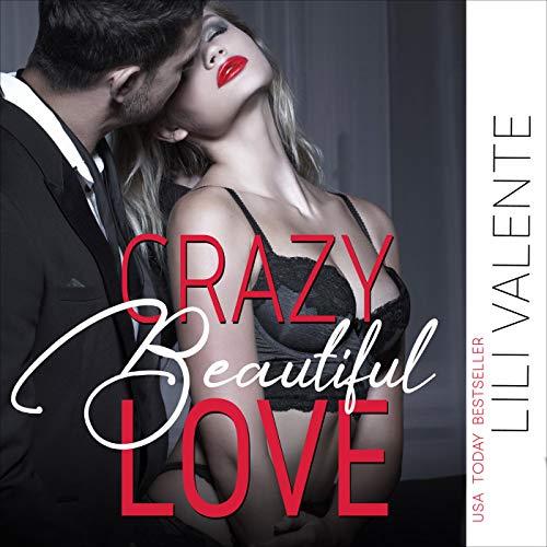 Couverture de Crazy Beautiful Love