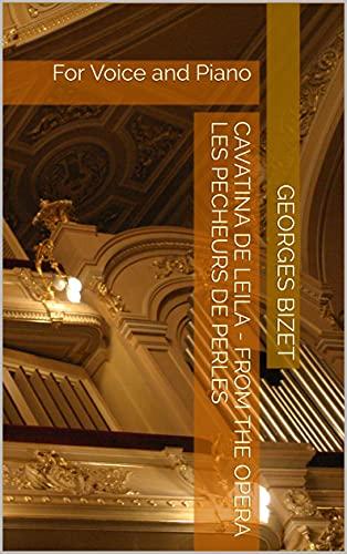 Cavatina de Leila - From the Opera Les Pecheurs de Perles: For...