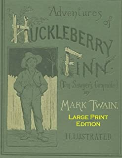 Adventures Of Huckleberry Finn: Low Tide Press Large Print