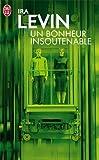 Un Bonheur insoutenable - J'ai Lu - 26/02/2001