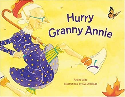 Hurry Granny Annie by Arlene Alda (15-Mar-2002) Paperback
