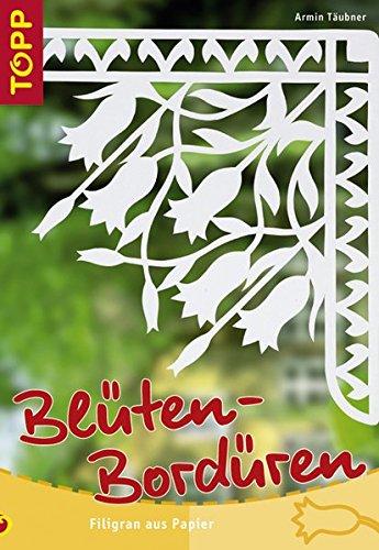 Blüten-Bordüren: Filigran aus Papier
