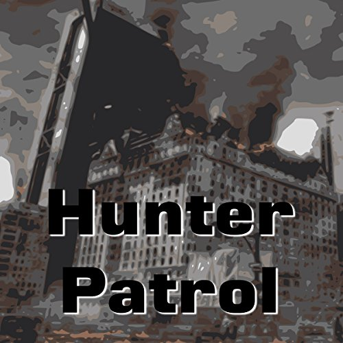 Hunter Patrol audiobook cover art