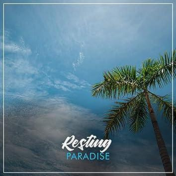 Resting Paradise