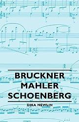 Bruckner-Mahler-Schoenberg