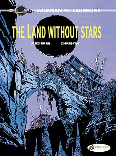 Valerian & Laureline - Volume 3 - The Land Without Stars (English Edition)