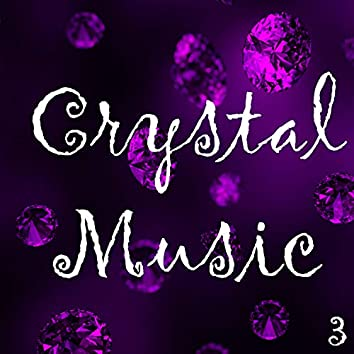 Crystal Music, Vol. 3