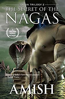 Secret of the Nagas by [Amish Tripathi]
