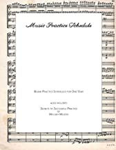 Music Practice Schedule: Blank Practice Schedules for One Year