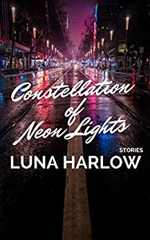 Constellation of Neon Lights (New Voyages) by [Luna Harlow]