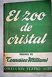 EL ZOO DE CRISTAL - Drama en dos actos
