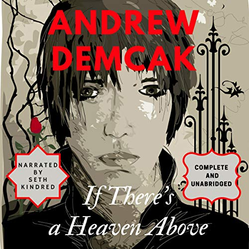 If There's a Heaven Above audiobook cover art