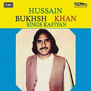 Hussain Bukhsh Khan Sings Kafiyan