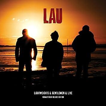Lightweights & Gentlemen & Live Remastered Deluxe Edition