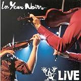 Songtexte von Les Yeux Noirs - Live