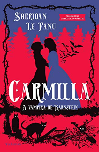 Amazon.com.br eBooks Kindle: Carmilla: A Vampira de Karnstein, Fanu, Joseph  Thomas Sheridan Le, Argel, Martha, Neto, Humberto Moura