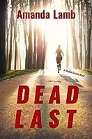 Dead Last (Maddie Arnette Novels)