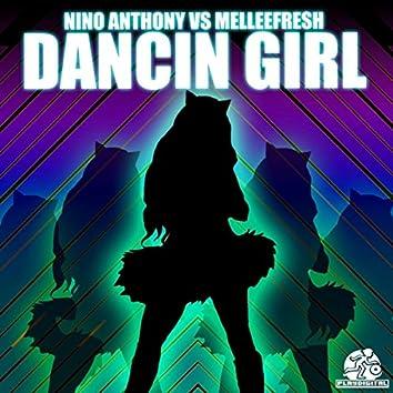 Dancin Girl