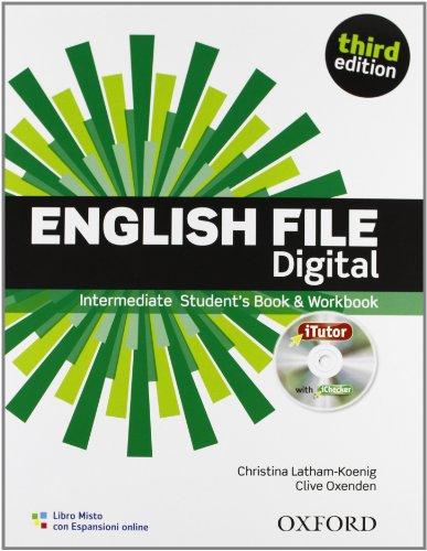 English file digital. Intermediate. Entry checker-Student's book-Workbook-iTutor-iChecker. Per le Scuole superiori. Con espansione online