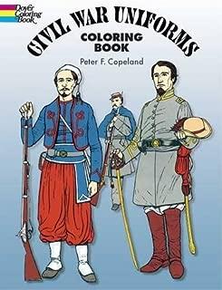Civil War Uniforms Coloring Book (Dover Fashion Coloring Book)