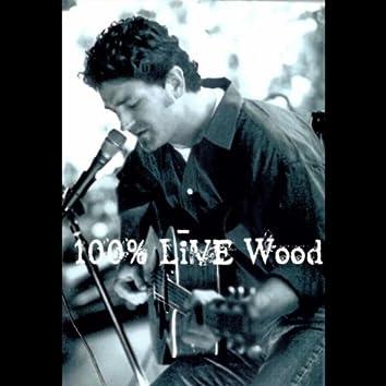 100% LIVE WOOD