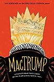 MacTrump: A Shakespearean Tragicomedy of the Trump Administration, Part I - Ian Doescher