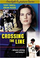 Crossing the Line [DVD] [Import]
