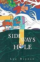 The Sideways Hole