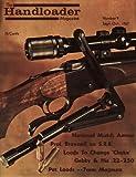 Handloader Magazine - October 1967 - Issue Number 9 - Black & White Reprint