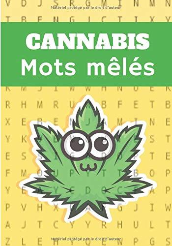 Cannabis mots mêlés: Puzzle stimulant,...