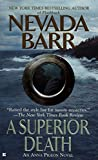 A Superior Death (An Anna Pigeon Novel, Band 2) - Nevada Barr