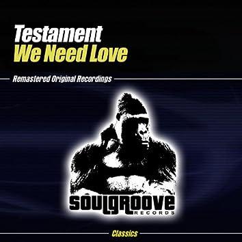 We Need Love Part 1