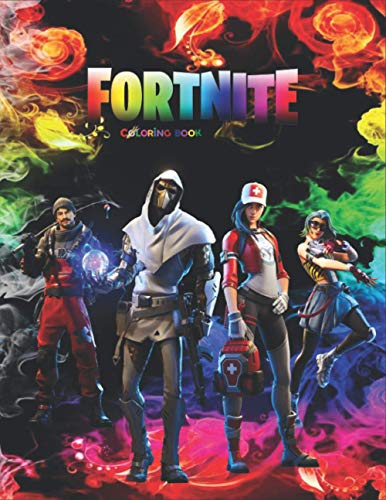 Fortnite Coloring Book: +50 Coloring Pages for Kids and Adults Amazing Drawings: Characters , Weapons & Other...(unofficial)