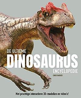 De ultieme dinosaurus encyclopedie