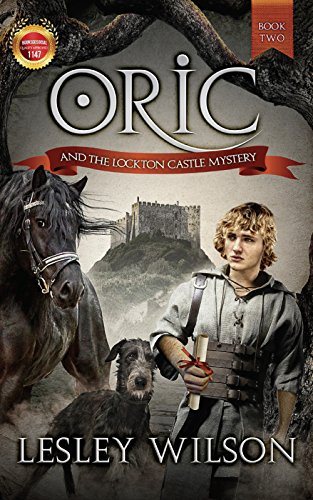 Oric and the Lockton Castle Mystery - suitable for teens, young adults and adults (The Oric Trilogy Book 2) (English Edition)