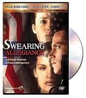 Swearing Allegiance [DVD]