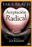 Aceptación Radical: Abrazando tu vida con el corazón de un Buda (Budismo tibetano)