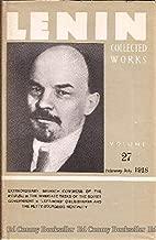 V.I. Lenin Collected Works Volume 27 February-July 1918