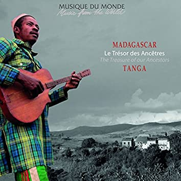 Madagascar : le trésor des ancêtres (Musique du monde)