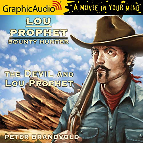 The Devil and Lou Prophet [Dramatized Adaptation] cover art