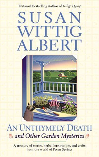 AN Unthymely Death (China Bayles Mystery Book 12) (English Edition)