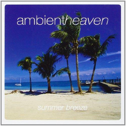 Ambient Heaven Summer Breeze